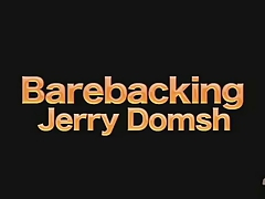 Barebacking Jerry Domsh